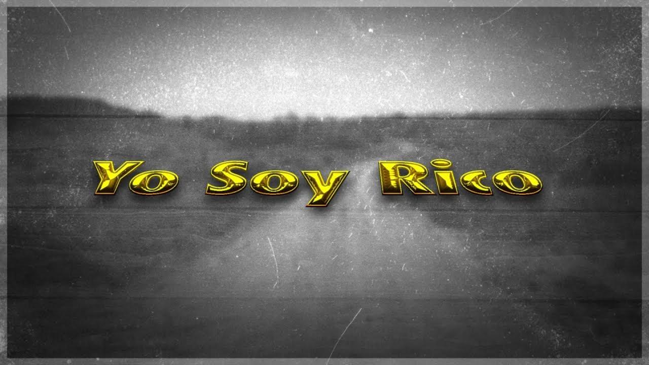 Los Dos Carnales - Yo Soy Rico (Video Lyric)