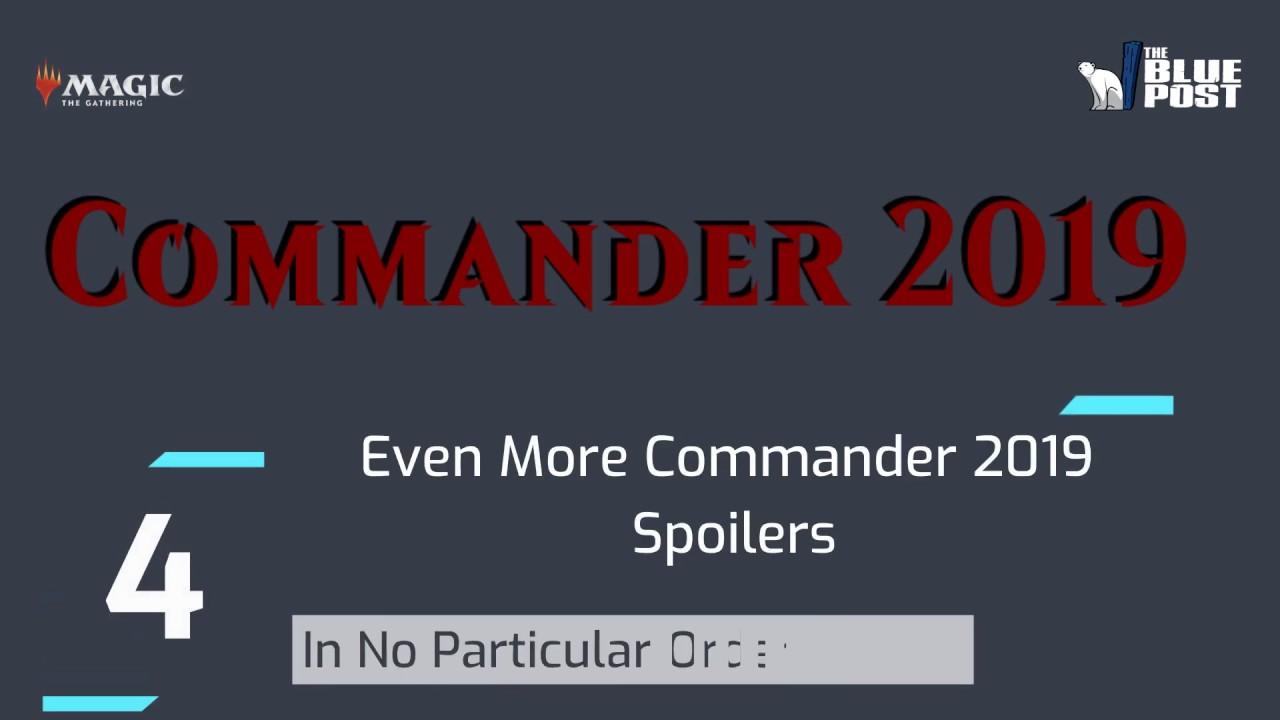 More #Commander2019 Reveals – The Blue Post