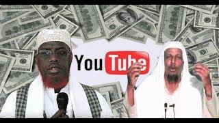Sheikh Umal iyo Sheikh shibli  Lacagaha Youtubeka laga Qaato Xaaran iyo Xalaal