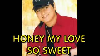 honey my love so sweet by april boy regino