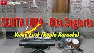 SEJUTA LUKA - Rita Sugiarto (Video Lirik) mini ORKES Yamaha PSR S970 Dangdut Time