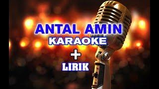 Antal Amin Karaoke Robbi Kholaq Thoha Minnur Aremi Cover Instrumen