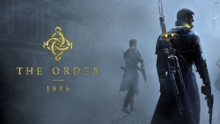 The Order 1886: 22 Minutes Of Developer Gameplay Walkthrough Part 1 [1080p]