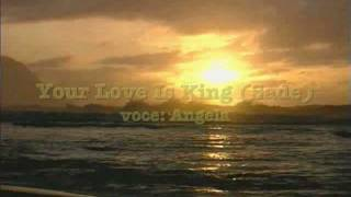 Your love is king (Sade) by angela