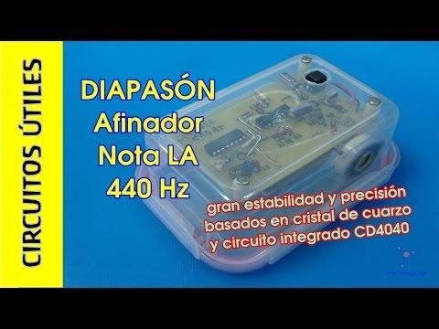Circuitos ÚTILES. 08. #TupperElectrónica. Diapasón electrónico LA 440Hz