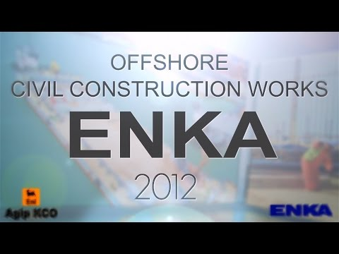 ENKA Kashagan Oil Field Development Project 04