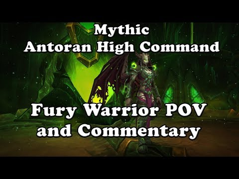 Mythic Antoran High Command Fury Warrior POV and Commentary