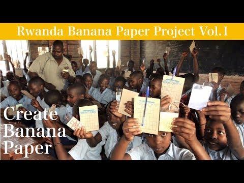Rwanda banana paper project Vol.1