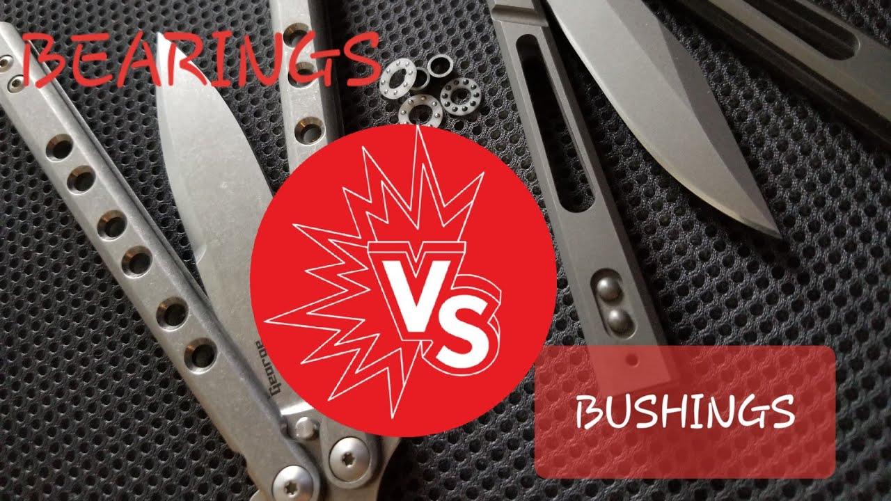Butterfly Knife Bushings vs  Bearings | Balisong Overview
