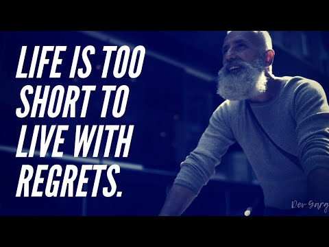 Life is too short to wake up with regrets | Short Story - by Dev Garg