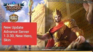 New Hero, New Skin, Nerf, Buff, Update Advance Server 1.3.30 Mobile Legend
