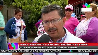 Multinoticias | MINSA intensifica lucha antiepidémica en barrio San Sebastián en Managua