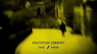 Polyester Embassy - Fake / Faker [FULL ALBUM STREAM]