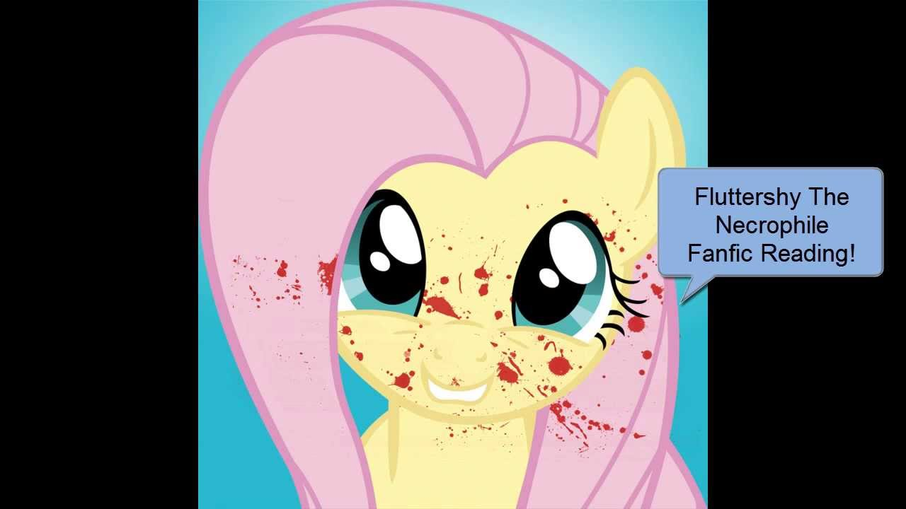 Fanfic Reading: Fluttershy The Necrophile