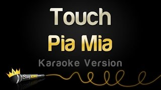 Pia Mia - Touch (Karaoke Version)