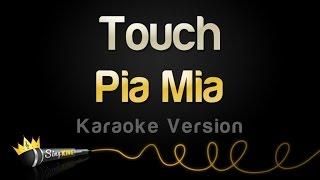 Pia Mia - Touch (Karaoke Version)
