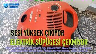 1800 w Elektrik Süpürgesi Sesi Böyle Çıkıyorsa Arıza Nedir Çok SesVar-SesliBilgilerTR Teknik