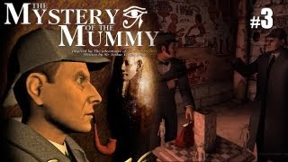 Sherlock Holmes (Video Games) - The Mystery of the Mummy - Pt.3