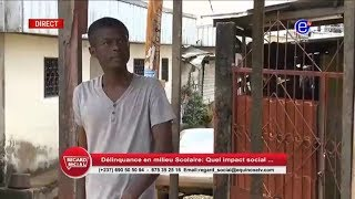 REGARD SOCIAL (DÉLINQUANCE EN MILIEU SCOLAIRE) JEUDI 1er NOVEMBRE 2018 EQUINOXE TV