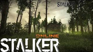 Stalker Online (Сталкер Онлайн) - Живем дальше. [1]