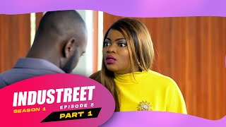 Industreet Season 1 Episode 8 – Finally (Part 1)