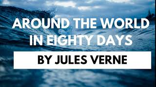 Around The World In 80 Days By Jules Verne - Complete Audiobook