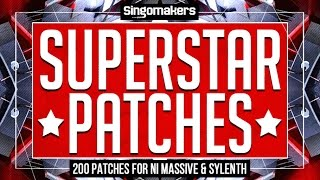 Superstar Patches - Massive Sylenth EDM Presets - Singomakers Samples