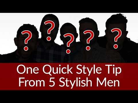 Quick Style Tips From 5 Stylish Men | Surprise Guest YouTuber Appearances
