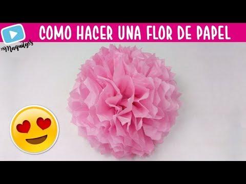 Como Hacer Una Flor De Papel China 🌸 Flores De Papel China 🌸 Flores De Papel Seda   MaquiTips 🎈