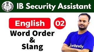 5:30 PM - IB Security Assistant 2018   English by Sanjeev Sir   Word Order & Slang