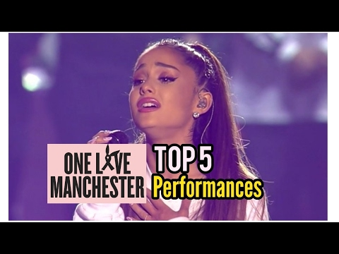 ONE LOVE MANCHESTER - Best 5 performances
