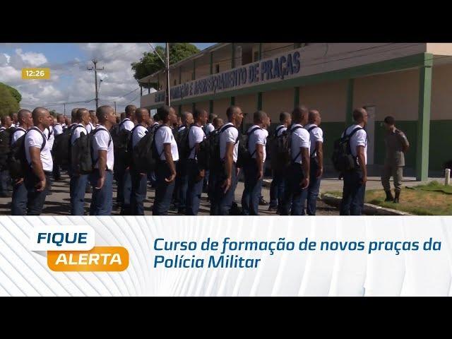 Curso de formação de novos praças da Polícia Militar começou hoje