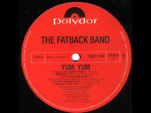 FATBACK BAND  Feed me your love