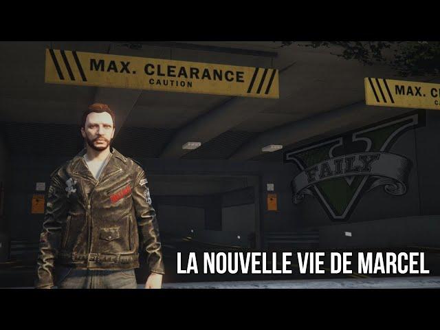 GTA RP - FailyV - La nouvelle vie de Marcel...