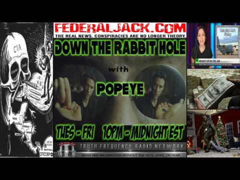 Down The Rabbit Hole w/ Popeye (12-17-2013) CIA Crack Slinging, DOD Waste, and WTF Is Krampus
