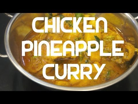 Chicken Pineapple Curry Recipe Indian Cooking Super Easy Youtube