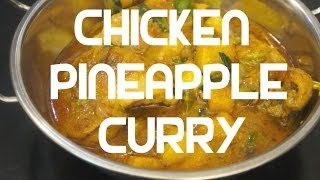 Chicken & Pineapple Curry Recipe Indian Cooking - Super Easy
