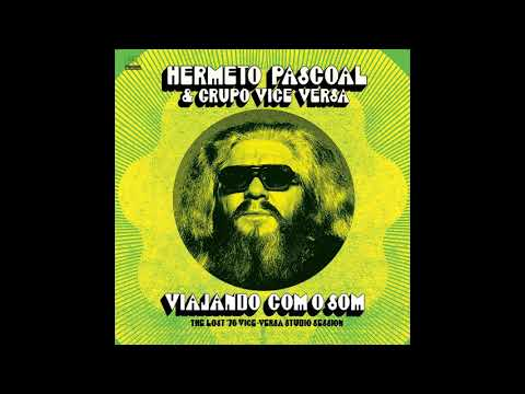 Hermeto Pascoal - Natal - Tema das Flutas (from the Lost '76 Vice-Versa Studio Session)