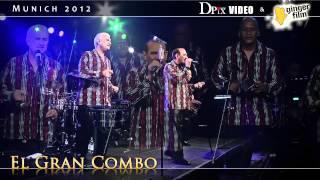 "El Gran Combo live 2012 (HD official) - ""Se Me fue"" - München Tonhalle"