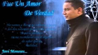Fue Un Amor De Verdad - Felipe Pelaez - Letra - Javi Meneses...