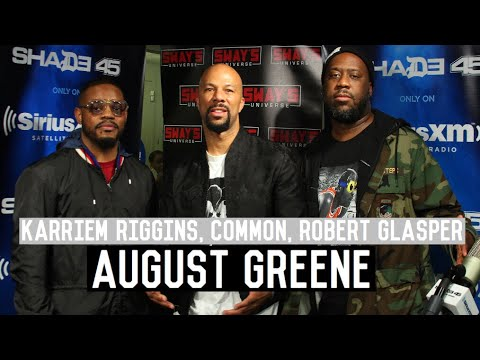 Common, Robert Glasper and Karriem Riggins (August Greene) T