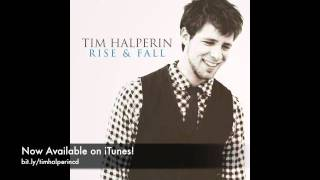Tim Halperin - I Gotta Know (official) - Rise and Fall
