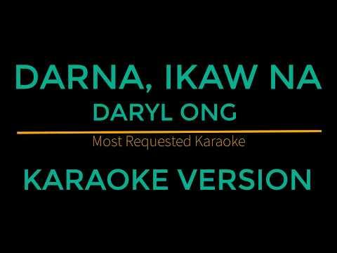 Darna, Ikaw Na - Daryl Ong (Karaoke Version)