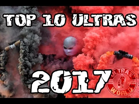 Top-10 Ultras of 2017 || Ultras World