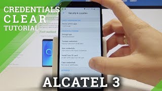 How to Clear Credentials in ALCATEL 3 - Remove All Certificates / Security Settings
