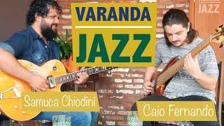 Varanda Jazz - Caio Fernando (COMPLETO)