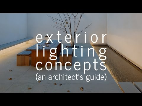 Exterior Lighting Concepts (An Architect's Guide)
