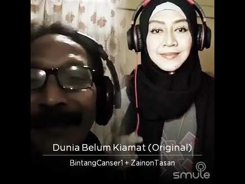 DUNIA BELUM KIAMAT / ZAONON ft BINTANG CANCER