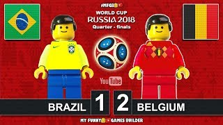 Brazil vs Belgium 1-2 • World Cup 2018 Quarter-finals 06/07/2018 All Goals Highlights Lego Football