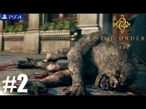 The Order: 1886 - PS4 Walkthrough / Gameplay / 1080p - PART 2 - Chapter 1 Always a Knight